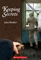 Keeping Secrets ebook by Jean Booker