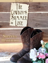 The Cowboy's Summer Love ebook by Shanna Hatfield
