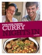 Curry Nights In ebook by The Sorted Crew,Ben Ebbrell