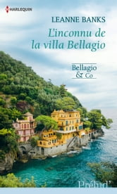 L'inconnu de la Villa Bellagio - T3 - Bellagio & Co ebook by Leanne Banks