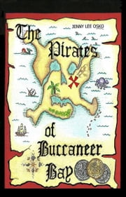 The Pirates of Buccaneer Bay ebook by Jenny Osko