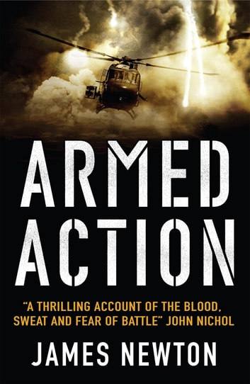 Armed Action eBook by James Newton, Dfc