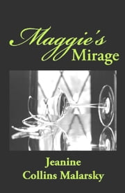 Maggie's Mirage ebook by Jeanine Collins Malarsky