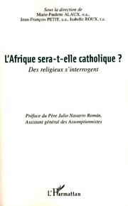 L'AFRIQUE SERA-T-ELLE CATHOLIQ ebook by Collectif