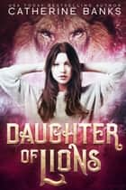 Daughter of Lions ebook by