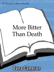 More Bitter Than Death - An Emma Fielding Mystery ebook by Dana Cameron