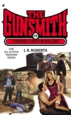 The Gunsmith 390 - Copper Canyon Killers ebook by J. R. Roberts