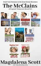 The McClains of Legend, Tennessee Boxed Set ebook by Magdalena Scott