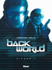 Back World - Tome 01 - Niveau 1 eBook by Lucien Rollin, Corbeyran