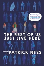 The Rest of Us Just Live Here ebook by Kobo.Web.Store.Products.Fields.ContributorFieldViewModel