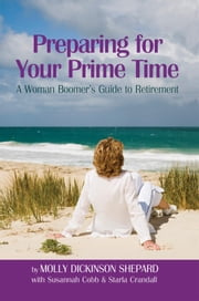 Preparing for Your Prime Time ebook by Molly Dickinson Shepard with Susannah Cobb & Starla Crandall