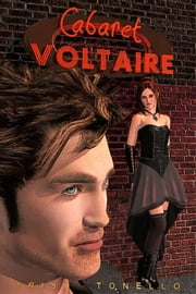 Cabaret Voltaire ebook by Trish Tonello