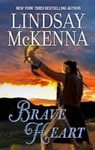 Brave Heart ebook by