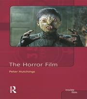 The Horror Film ebook by Peter Hutchings
