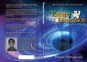 Escape the Dimension ebook by Pranav Puttaparthi