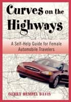 Curves on the Highway ebook by Gerry Davis