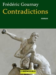 Contradictions ebook by Frédéric Gournay