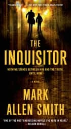 The Inquisitor ebook by Mark Allen Smith