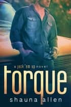 Torque ebook by Shauna Allen