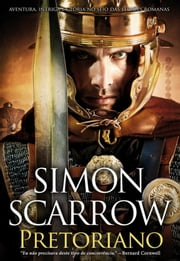 Pretoriano ebook by Simon Scarrow