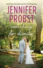 Searching for Disaster ebook by Jennifer Probst