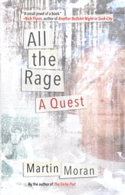 All the Rage - A Quest ebook by Martin Moran