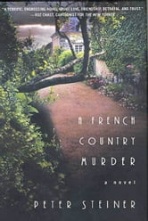 A French Country Murder ebook by Peter Steiner
