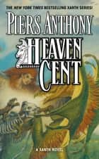 Heaven Cent ebook by Piers Anthony