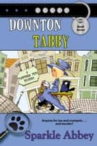 Downton Tabby ebook by Sparkle Abbey
