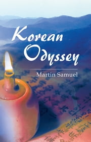Korean Odyssey ebook by Martin Samuel