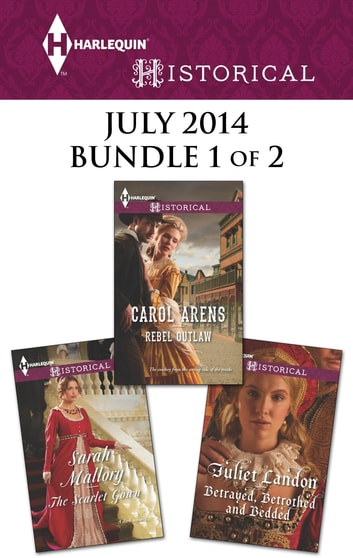 Harlequin Historical July 2014 - Bundle 1 of 2 - An Anthology eBook by Carol Arens,Sarah Mallory,Juliet Landon
