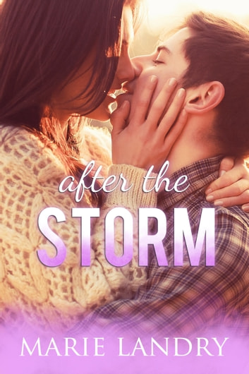 After the Storm ebook by Marie Landry