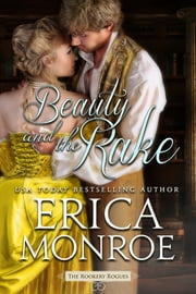 Beauty and the Rake ebook by Erica Monroe