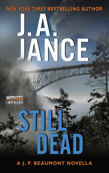 Still Dead - A J.P. Beaumont Novella ebook by J. A Jance