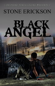 Black Angel ebook by Stone Erickson