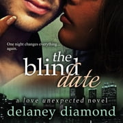Blind Date, The audiobook by Delaney Diamond