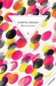 Mai en automne ebook by Chantal Creusot