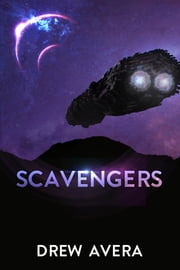 Scavengers ebook by Drew Avera