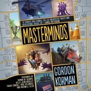 Masterminds audiobook by Gordon Korman
