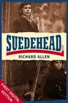 Suedehead ebook by Richard Allen
