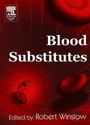 Blood Substitutes ebook by Robert M. Winslow