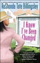 I Know I've Been Changed ebook by