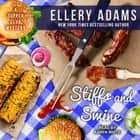 Stiffs and Swine audiobook by Ellery Adams