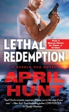 Lethal Redemption - Two full books for the price of one ebook by April Hunt