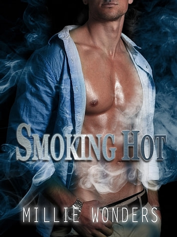 Smoking Hot ebook by Millie Wonders