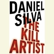 The Kill Artist audiobook by Daniel Silva