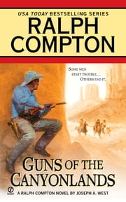 Ralph Compton Guns of the Canyonlands ebook by Ralph Compton,Joseph A. West