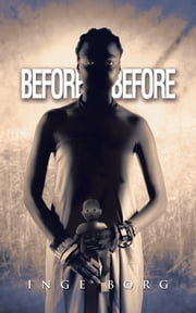 Before-Before ebook by INGE BORG