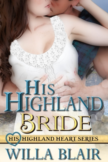 His Highland Bride ebook by Willa Blair