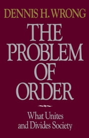 Problem of Order ebook by Dennis Wrong